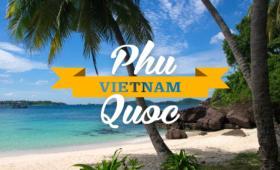 Kinh nghiệm du lịch Phú Quốc từ Hà Nội